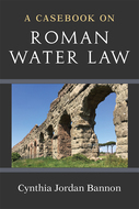 Product cover for 'A Casebook on Roman Water Law'