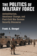Book cover for 'The Politics of Military Force'