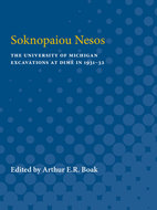Book cover for 'Soknopaiou Nesos: The University of Michigan Excavations at Dimê in 1931-32'