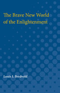 Cover image for 'The Brave New World of the Enlightenment'