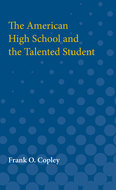 Cover image for 'The American High School and the Talented Student'