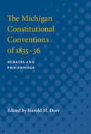 Cover image for 'The Michigan Constitutional Conventions of 1835-36'