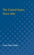 Cover image for 'The United States Since 1865'
