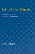 Cover image for 'Railroad Labor Disputes'