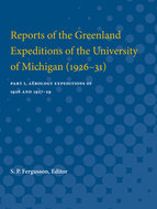 Cover image for 'Reports of the Greenland Expeditions of the University of Michigan (1926-31)'