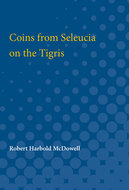 Cover image for 'Coins from Seleucia on the Tigris'
