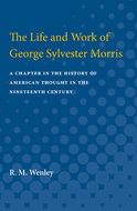 Cover image for 'The Life and Work of George Sylvester Morris'