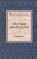 Book cover for 'Life in Egypt under Roman Rule'