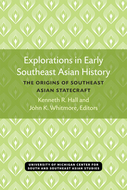 Book cover for 'Explorations in Early Southeast Asian History'