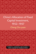 Book cover for 'China's Allocation of Fixed Capital Investment, 1952-1957'