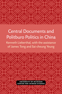 Book cover for 'Central Documents and Politburo Politics in China'