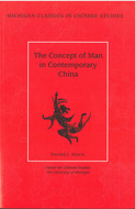 Cover image for 'The Concept of Man in Contemporary China'