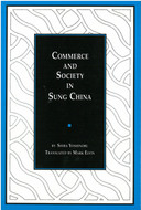 Cover image for 'Commerce and Society in Sung China'