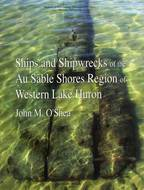 Book cover for 'Ships and Shipwrecks of the Au Sable Shores Region of Western Lake Huron'