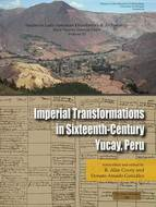 Book cover for 'Imperial Transformations in Sixteenth-Century Yucay, Peru'
