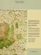 Book cover for 'Prehispanic Settlement Patterns in the Northwestern Valley of Mexico'