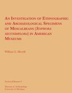 Book cover for 'An Investigation of Ethnographic and Archaeological Specimens of Mescalbeans (Sophora secundiflora) in American Museums'