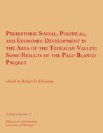 Book cover for 'Prehistoric Social, Political, and Economic Development in the Area of the Tehuacan Valley'