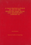 Cover image for 'A Yale Papyrus (PYale III 137) in the Beinecke Rare Book and Manuscript Library III'