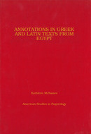 Cover image for 'Annotations in Greek and Latin Texts from Egypt'