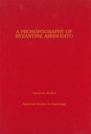 Cover image for 'A Prosopography of Byzantine Aphrodito'