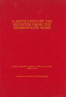 Book cover for 'A Sixth-Century Tax Register from the Hermopolite Nome'
