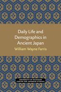 Cover image for 'Daily Life and Demographics in Ancient Japan'