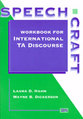 Cover image for 'Speechcraft: Workbook for International TA Discourse'