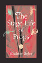 Cover image for 'The Stage Life of Props'