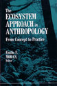 Cover image for 'The Ecosystem Approach in Anthropology'