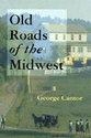 Cover image for 'Old Roads of the Midwest'