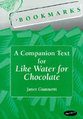 Cover image for 'Bookmarks: A Companion Text for Like Water for Chocolate'