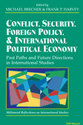 Cover image for 'Conflict, Security, Foreign Policy, and International Political Economy'