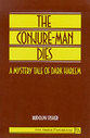 Cover image for 'The Conjure-Man Dies'