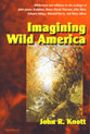 Cover image for 'Imagining Wild America'
