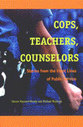 Cover image for 'Cops, Teachers, Counselors'