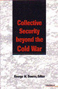 Cover image for 'Collective Security beyond the Cold War'