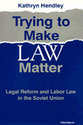 Cover image for 'Trying to Make Law Matter'