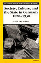 Cover image for 'Society, Culture, and the State in Germany, 1870-1930'
