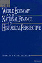 Cover image for 'The World Economy and National Finance in Historical Perspective'