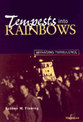 Cover image for 'Tempests into Rainbows'