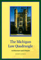 Cover image for 'The Michigan Law Quadrangle'
