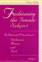 Cover image for 'Fashioning the Female Subject'