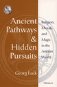 Cover image for 'Ancient Pathways and Hidden Pursuits'