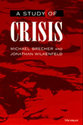 Cover image for 'A Study of Crisis'