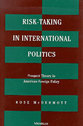Cover image for 'Risk-Taking in International Politics'
