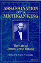 Cover image for 'Assassination of a Michigan King'