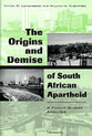 Cover image for 'The Origins and Demise of South African Apartheid'
