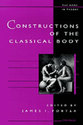 Cover image for 'Constructions of the Classical Body'