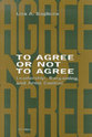 Cover image for 'To Agree or Not to Agree'